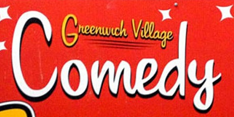 FREE Tickets to Greenwich Village Comedy Club (Mon 7:30pm) tickets