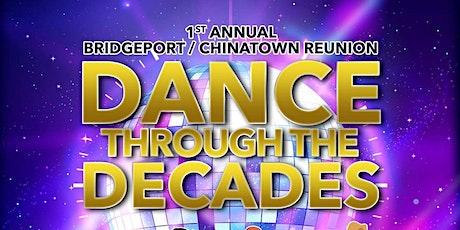 """1st Annual Bridgeport/Chinatown """"Dance Through The Decades"""" tickets"""