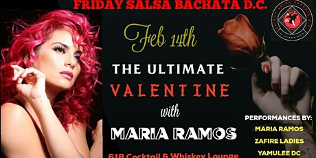 Friday Salsa Bachata DC ☆ The Ultimate Valentine ☆ tickets