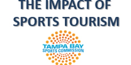 FRLA'S Hillsborough Chapter Presents - The Impact of Sports Tourism tickets