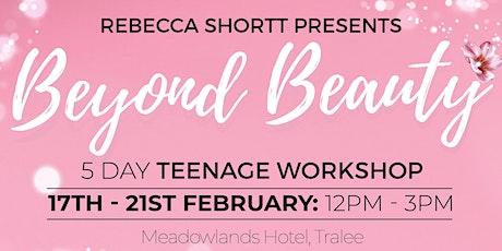 BEYOND BEAUTY TEENAGE WORKSHOP tickets
