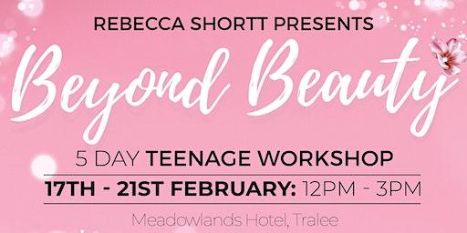BEYOND BEAUTY TEENAGE WORKSHOP