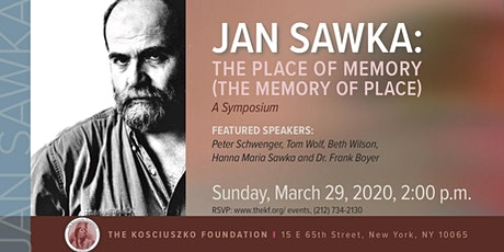 Jan Sawka: The Place of Memory (The Memory of Place) - A Symposium tickets