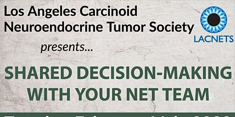 "LACNETS Meeting ""Shared Decision-Making with your NET Team"" at Cedars-Sinai tickets"