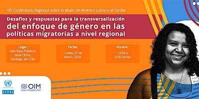 Desafíos y respuestas para la transversalización del enfoque de género en las políticas migratorias a nivel regional
