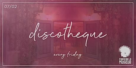 Discotheque @ Cafe de La Musique | 07.02 ingressos