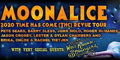 Moonalice w/  T Sisters & New Chambers Brothers + The Well Known Strangers tickets