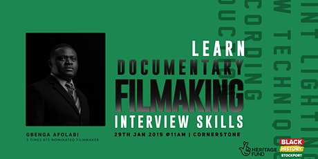 Documentary Film Making & Interview Skills Workshop tickets