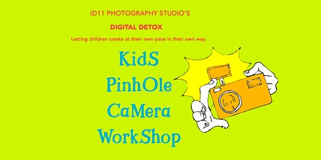 Children's Pinhole Camera Workshop tickets