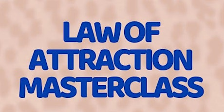 Law of Attraction Masterclass tickets