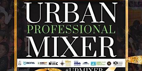 "VIP  Inaugural Urban Professionals Mixer ""Art & Fashion Edition"" tickets"