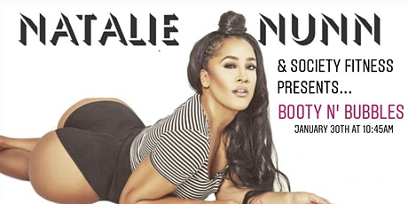 Booty N' Bubbles with Natalie Nunn & Society Fitness tickets