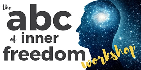 The ABC of Inner Freedom Workshop tickets