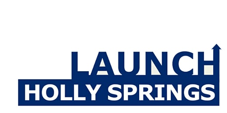 Launch Holly Springs Business Education Series - Social Media Strategy tickets