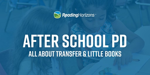 All About Transfer - Reading Horizons Workshop