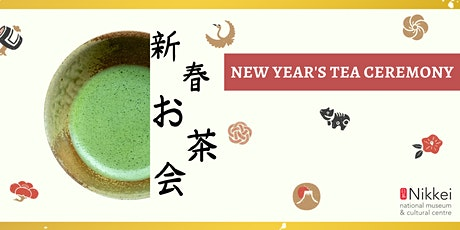 New Year's Tea Ceremony | 新春お茶会 tickets