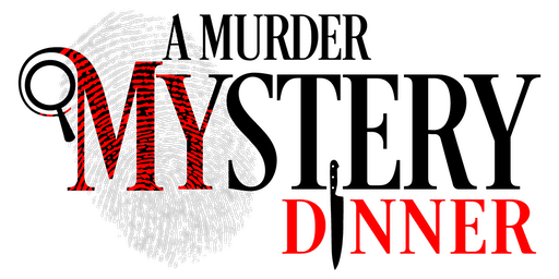 """Murder at Mystery Manor"" Dinner"