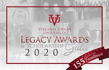 Virginia Union University 2020 Legacy Awards and Scholarship Gala tickets