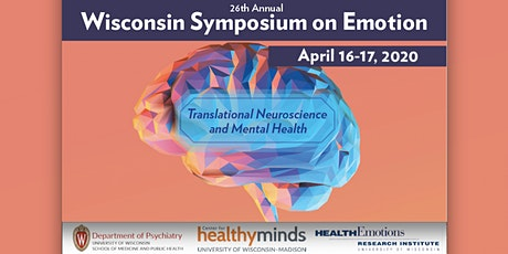 Wisconsin Symposium on Emotion: Translational Neuroscience and Mental Health tickets