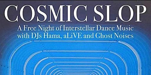 Cosmic Slop Interstellar Dance Party!