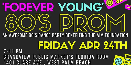 Forever Young 80's Prom