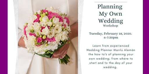 Planning My Own Wedding- Workshop