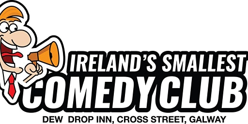 Ireland's Smallest Comedy Club - Thursday February 27th