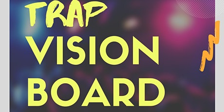 Trap Vision Board Party: Last Day To Get Your 2020 Goals Manifesting!  tickets