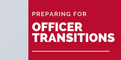 March Officer Transitions Workshop