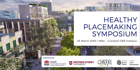 Healthy Placemaking Symposium - Western Parkland City tickets