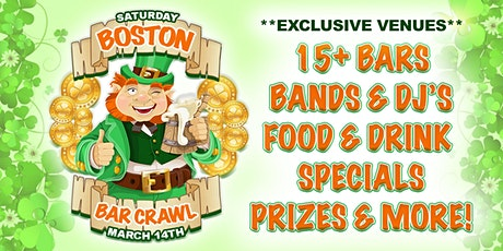BOSTON BAR CRAWL -  St. Patrick's Day Weekend - The Ultimate Mega Bar Crawl tickets