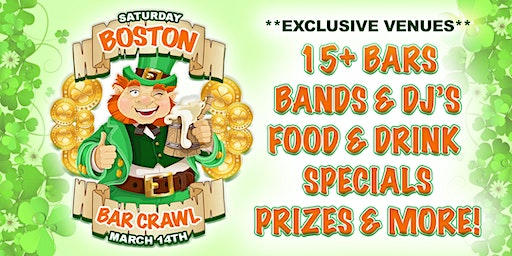 BOSTON BAR CRAWL -  St. Patrick's Day Weekend - The Ultimate Mega Bar Crawl