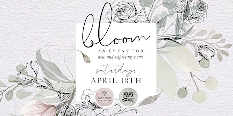Bloom Orange County 2020 {An Event for New and Expecting Moms} tickets