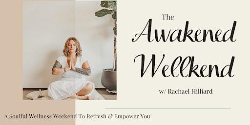 The Awakened Wellkend