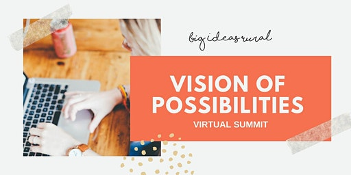 Big Ideas Rural - International Women's Day Virtual Summit 2020