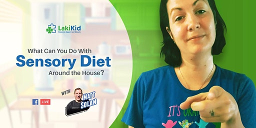 What can you do with sensory diet around the house?