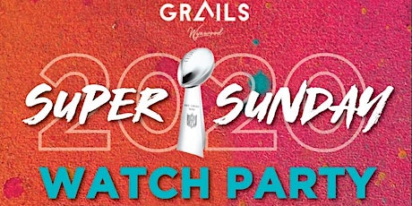 Super Bowl Sunday At Grails tickets