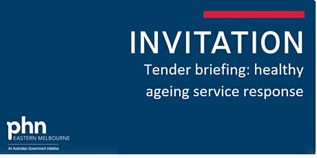 Tender briefing: Healthy Ageing Service Response tickets
