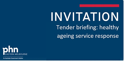 Tender briefing: Healthy Ageing Service Response