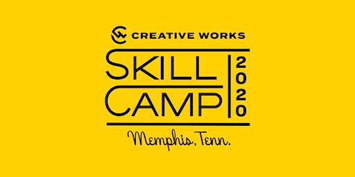 Creative Works Skill Camp 2020