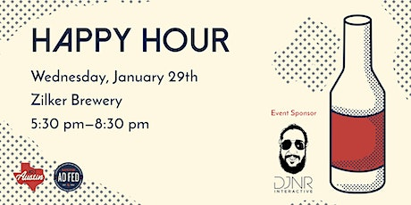 Ad 2 and AAF Austin January Happy Hour tickets