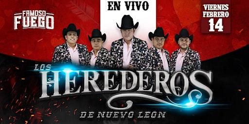 LOS HEREDEROS DE NUEVO LEON @ FUEGO