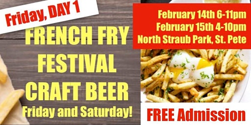 St. Pete French Fry Fest 4- 2 days! Friday - DAY 1