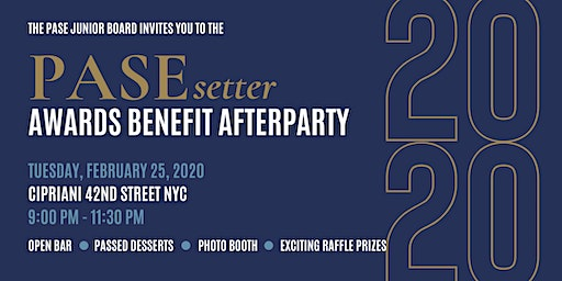 PASEsetter Awards Benefit Afterparty