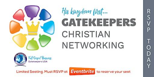Gatekeepers - Christian Business Network Meeting (Seasons 52) 2/4/2020