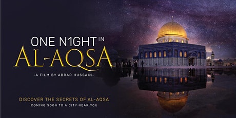 One Night in Al-Aqsa Film Screening · Mississauga tickets
