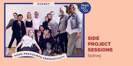 Side Project Sessions - Sydney, with guest speaker Anna Richards tickets