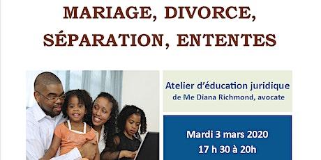 """Atelier CANAF/AJEFA """"Droit de la famille: divorce, séparation, ententes"""" billets"""
