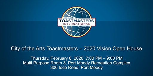 City of the Arts Toastmasters - 2020 Vision Open House