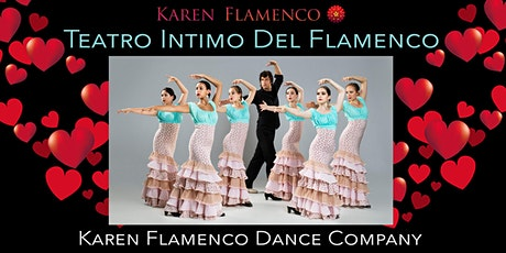 Teatro Intimo Del Flamenco - Karen Flamenco Dance Company - Valentine's Day tickets